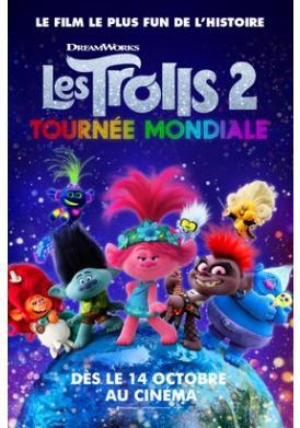 LES TROLLS 2 : TOURNEE MONDIALE