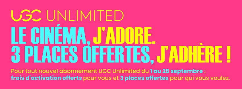 UGC Unlimited : le cinéma, j'adore. 3 places offertes, j'adhère !